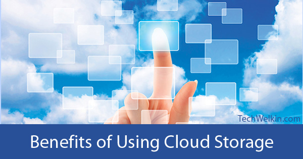 Cloud based storage has several advantages.