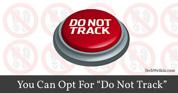 """Do No Track"" option helps safeguard your privacy."