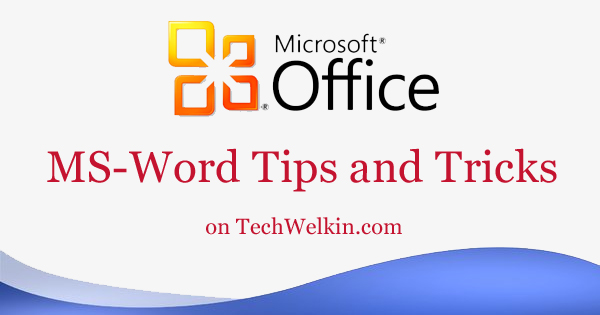 Our tips on MS-Word make your life easier and increase your productivity at work.