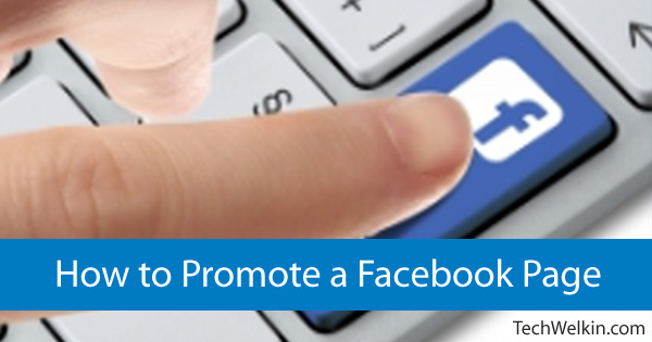 Methods of promoting your Facebook page.