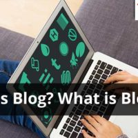 Learn what is blog and what is blogging!