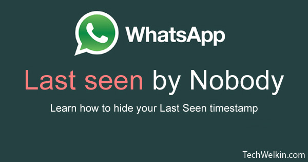 How To Hide Last Seen On Whatsapp Disable It For Privacy