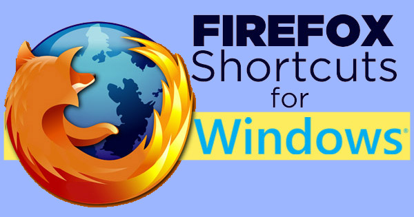 Learn the shortcut keys for Mozilla Firefox