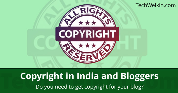 Copyright and bloggers. Do you need to get copyright for your blog posts?
