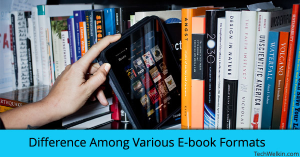 Difference between various e-book formats like EPUB, Mobi, PDF and AZW.