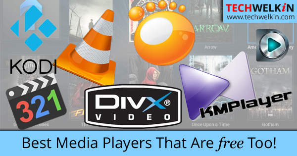 Best media players that are available for free.