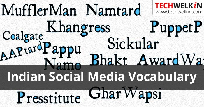 Sickular, Bhakt, Khangress, AAPtard, Pappu, Presstitute: Political terms popular on Indian social media.