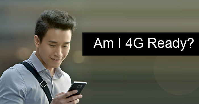 Check if your mobile phone is 4G enabled.
