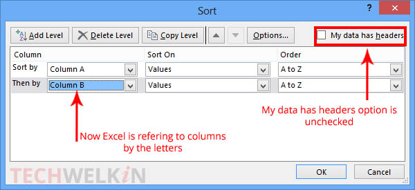 """Sort dialog box with """"My data has headers"""" option unchecked."""