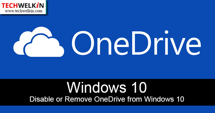 It is easy to disable or uninstall OneDrive from Windows 10 computer.