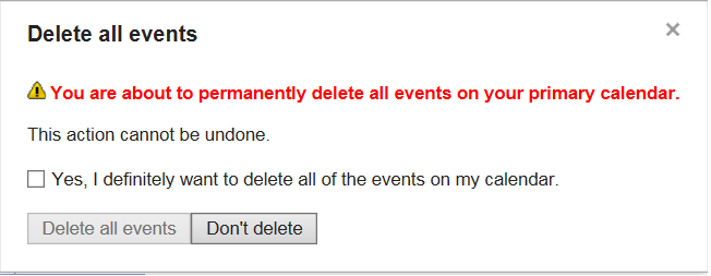 Confirmation of delete all events in Google calendar