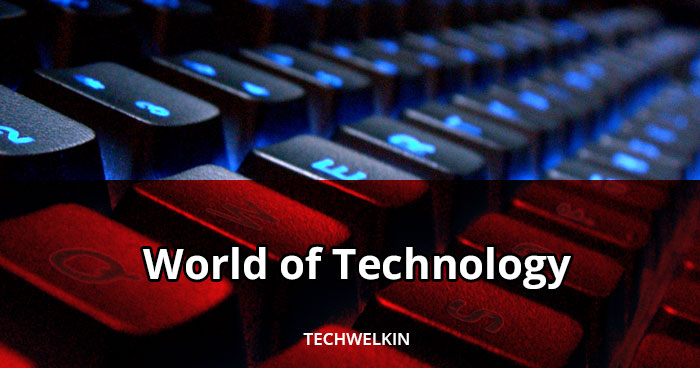A banner image of TechWelkin: The World of Technology.