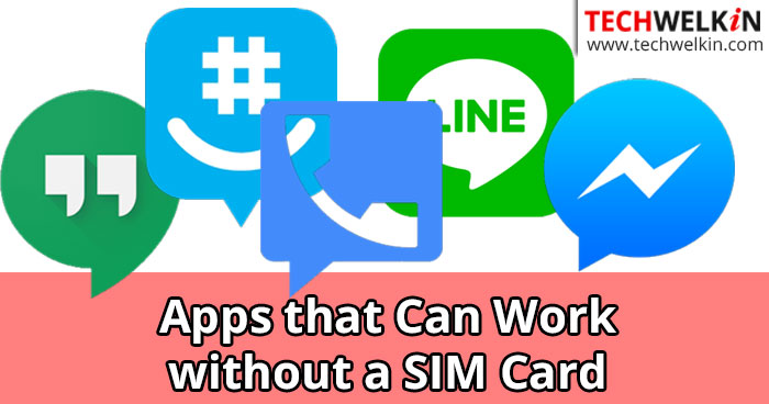 apps that can work without sim card