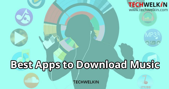 best apps to download music and songs